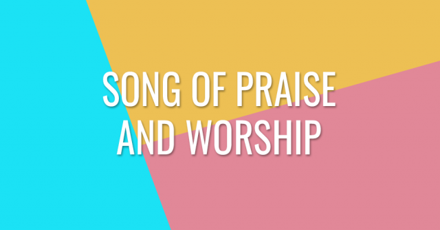 Song of praise and worship