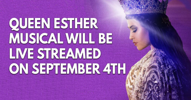 Queen Esther musical to air live on September 4