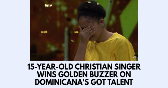 15-year-old Christian singer wins Golden Buzzer on Dominicana's Got Talent