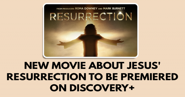 New movie about Jesus' resurrection to be premiered on Discovery+