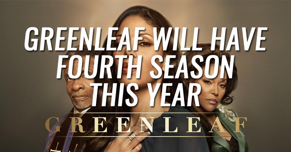 Greenleaf will have fourth season this year