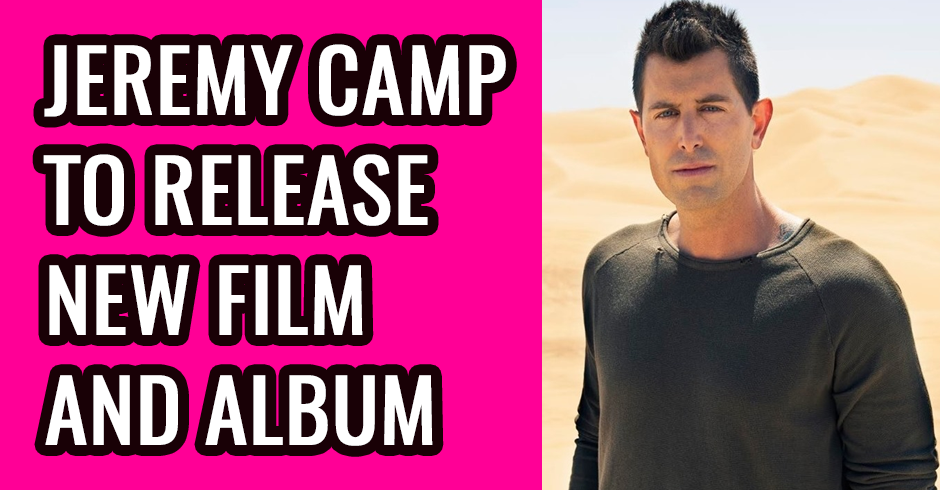 Jeremy Camp will release new song and album