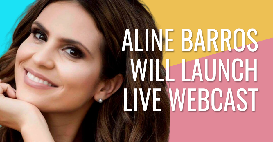 Aline Barros will launch live webcast
