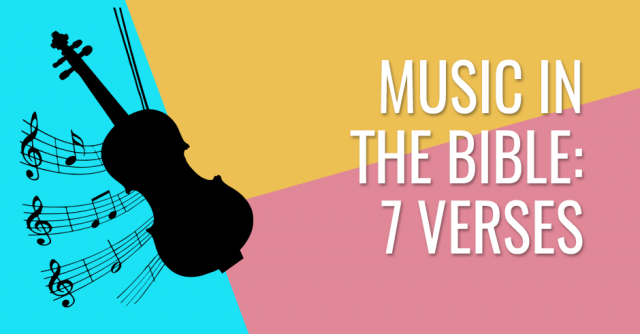 7 biblical verses about music