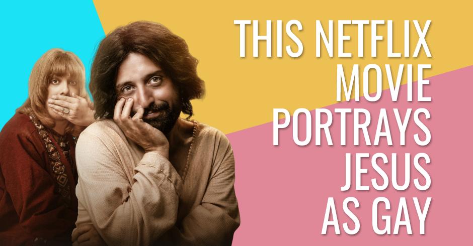 This Netflix movie portrays Jesus as gay