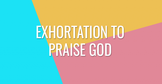 Exhortation to creation to praise God