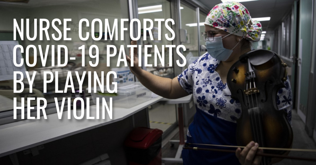 Nurse comforts COVID-19 patients by playing her violin