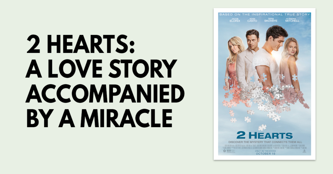 2 Hearts- A love story accompanied by a miracle
