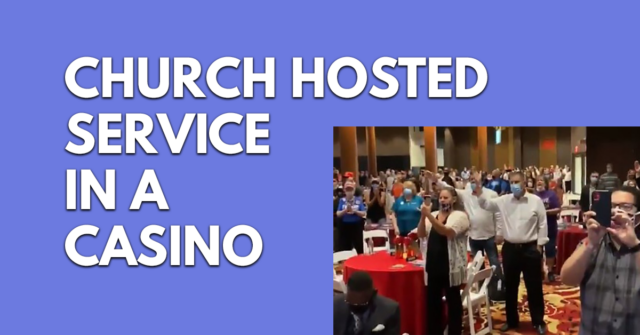 Church hosts a service in a casino to bypass the governor's ban