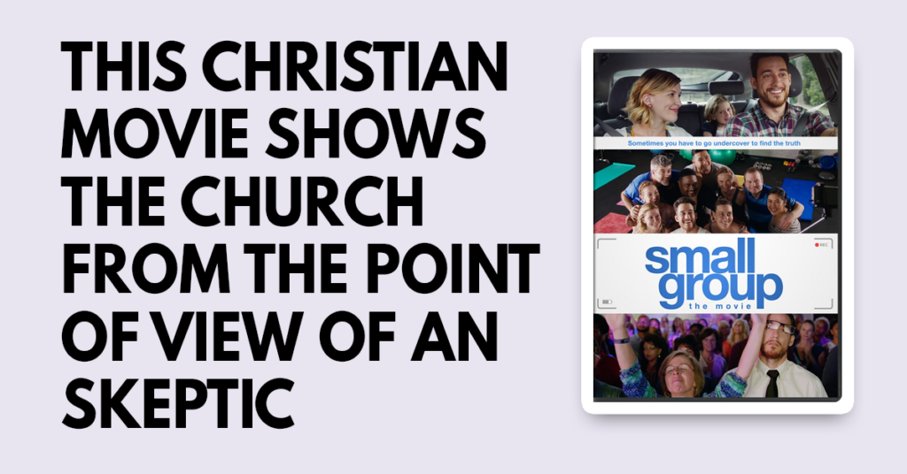 this christian movie shows the church from the point of view of an skeptic