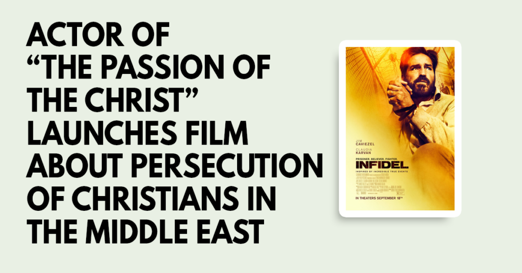 Actor of The Passion of the Christ launches film about persecution of Christians in the Middle East