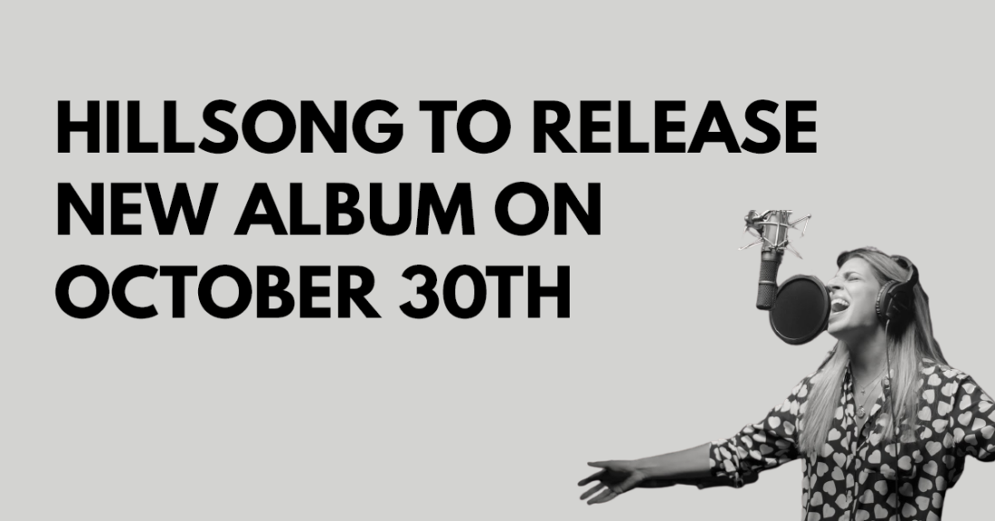 Hillsong to release new album on October 30th