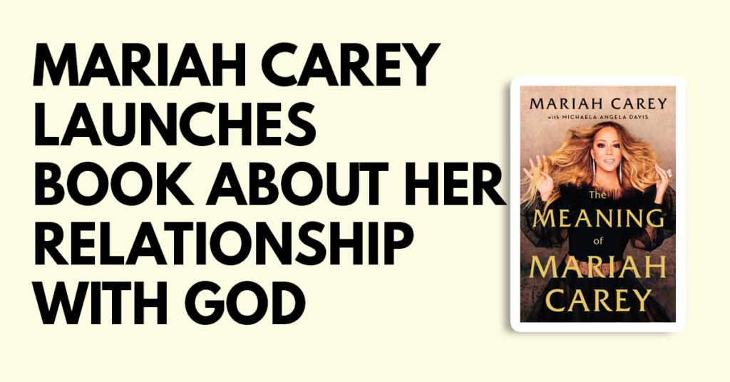 Mariah Carey launches book on her relationship with God