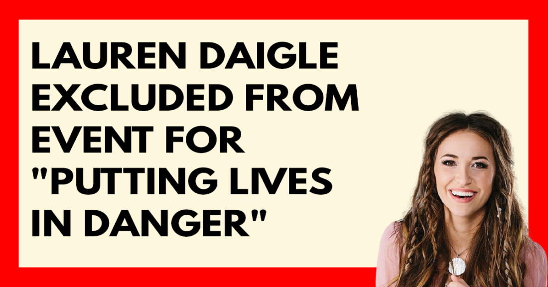 Lauren Daigle excluded from event for putting lives in danger