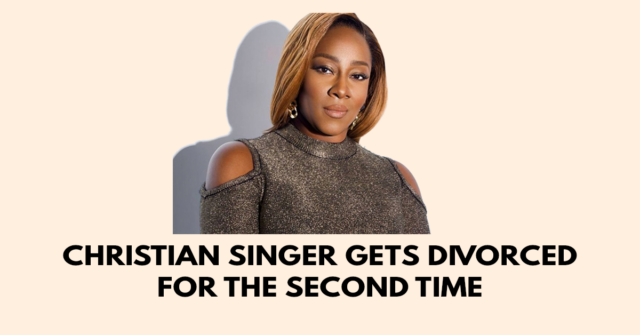 Christian singer gets divorced for the second time