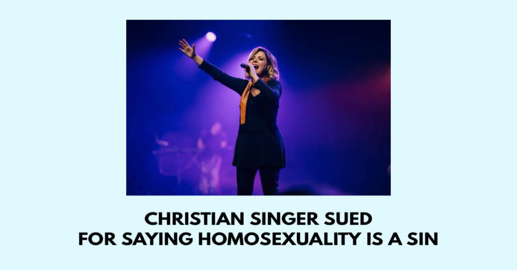 Christian singer sued for saying homosexuality is a sin