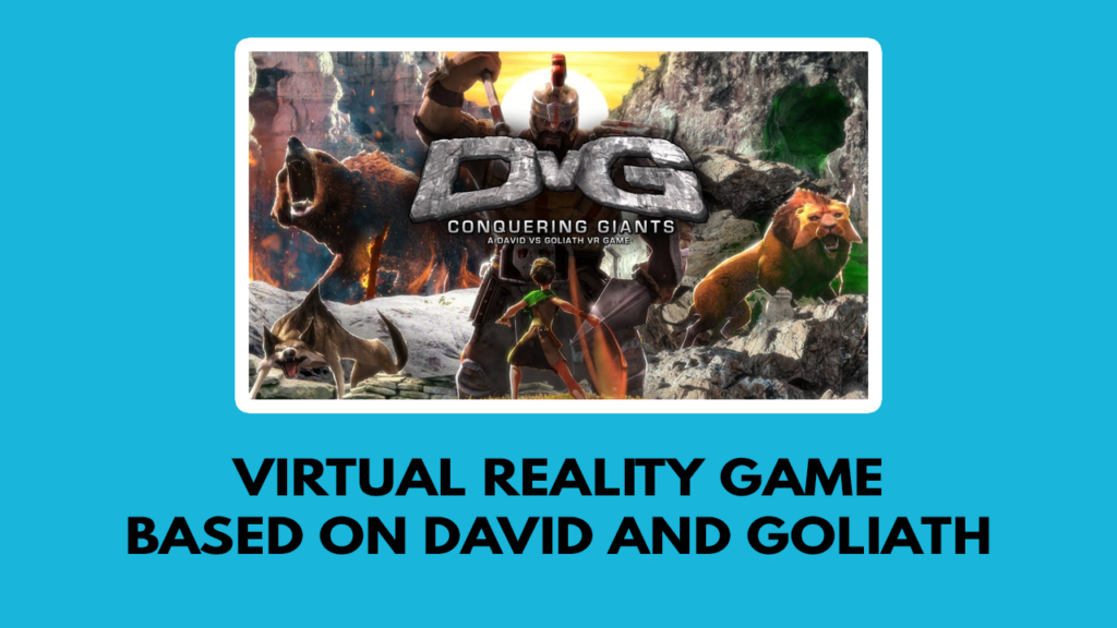 Virtual reality game based on David and Goliath