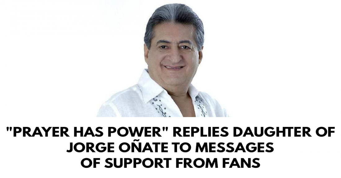 Prayer has power replies daughter of Jorge Oñate to messages of support from fans