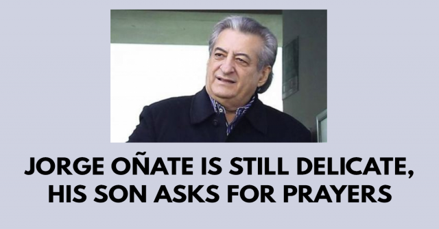 Jorge Oñate is still delicate, his son asks for prayers