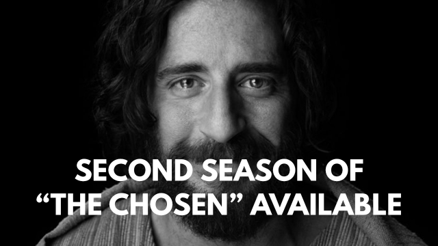 "Second season of ""The Chosen"" available"