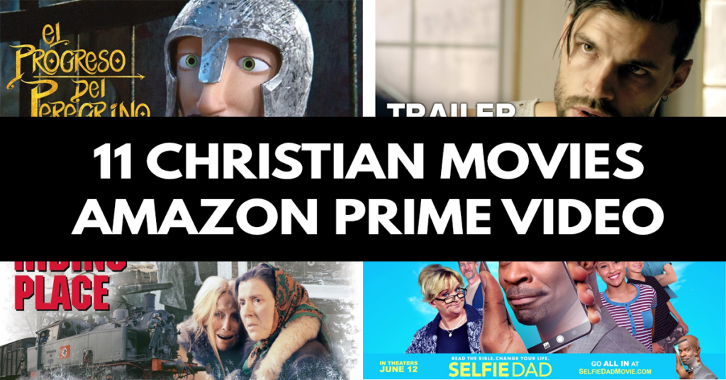 11 Christian Movies to Watch on Amazon Prime