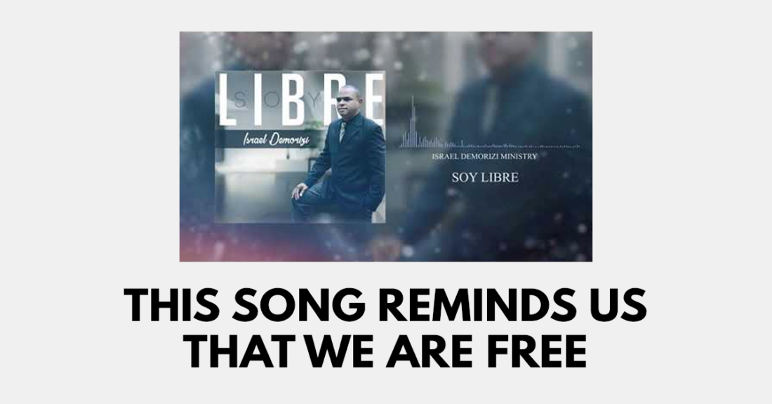 This song reminds us that we are free