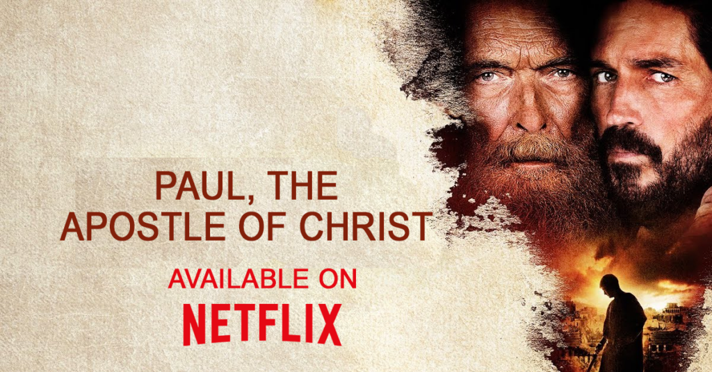 Christian movie Paul, the Apostle of Christ available on Netflix