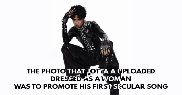 The photo that Jotta A uploaded dressed as a woman was to promote his first secular song