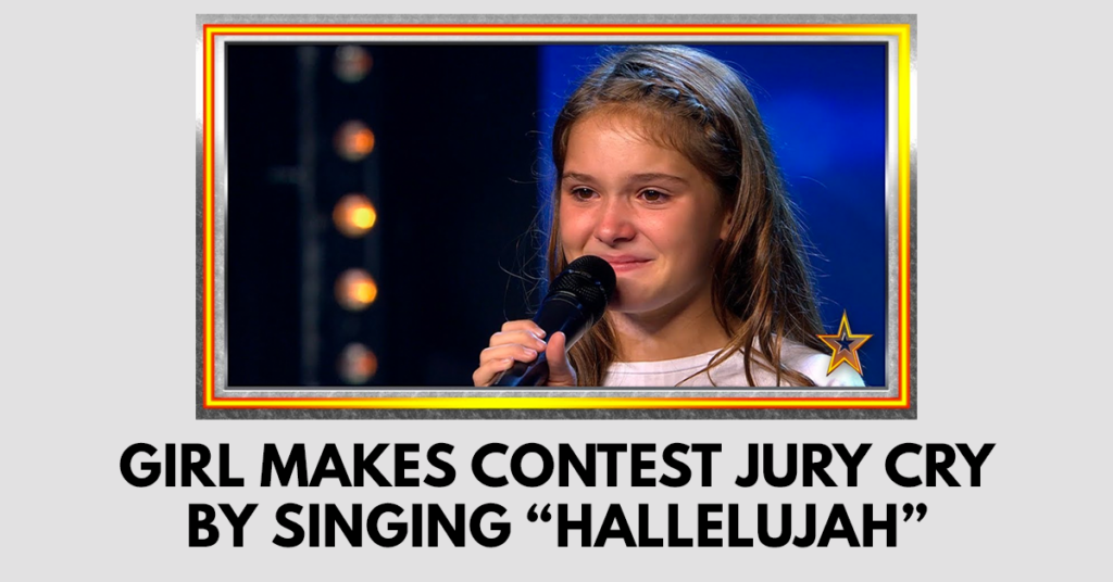 Girl makes contest jury cry by singing Hallelujah